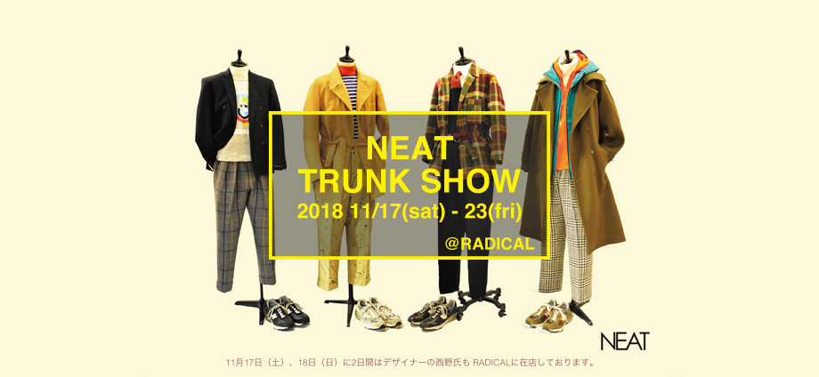 NEAT TRUNK SHOW