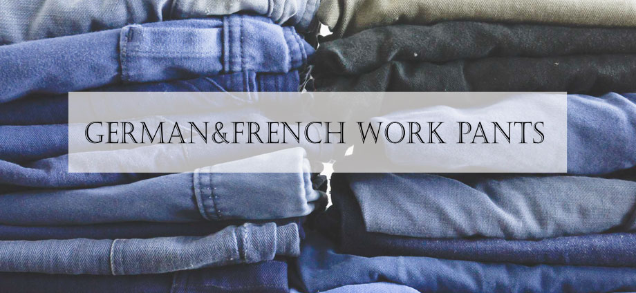 German&French Work Pants